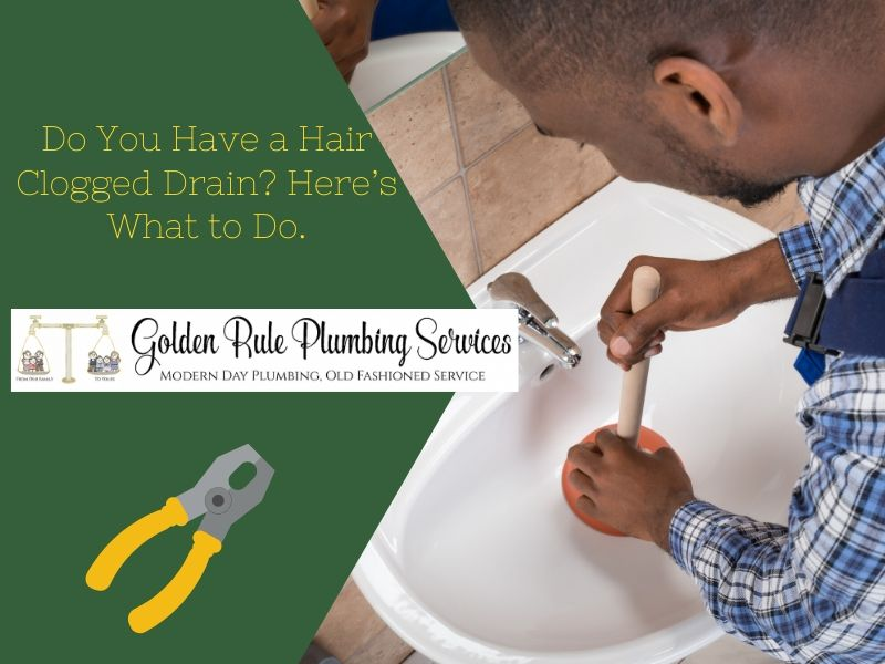 Do You Have a Hair Clogged Drain? Here's What to Do.