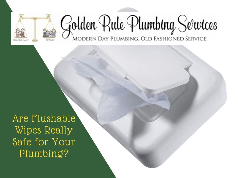 Are Flushable Wipes Really Safe for Your Plumbing?