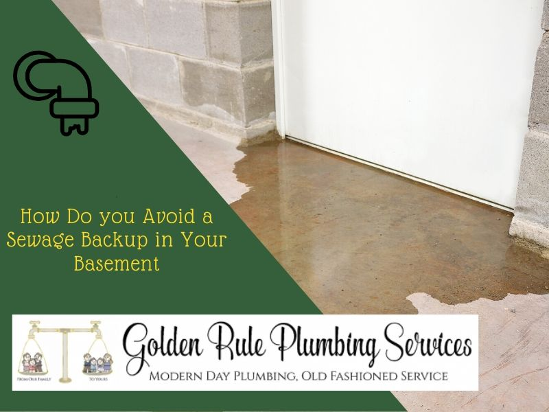 How To Avoid Sewage Backup in Your Basement