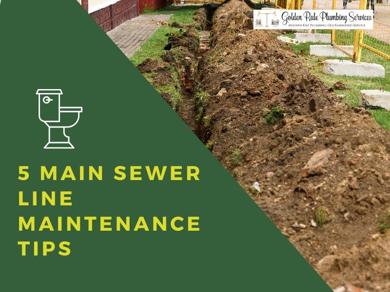 5 Main Sewer Line Maintenance Tips