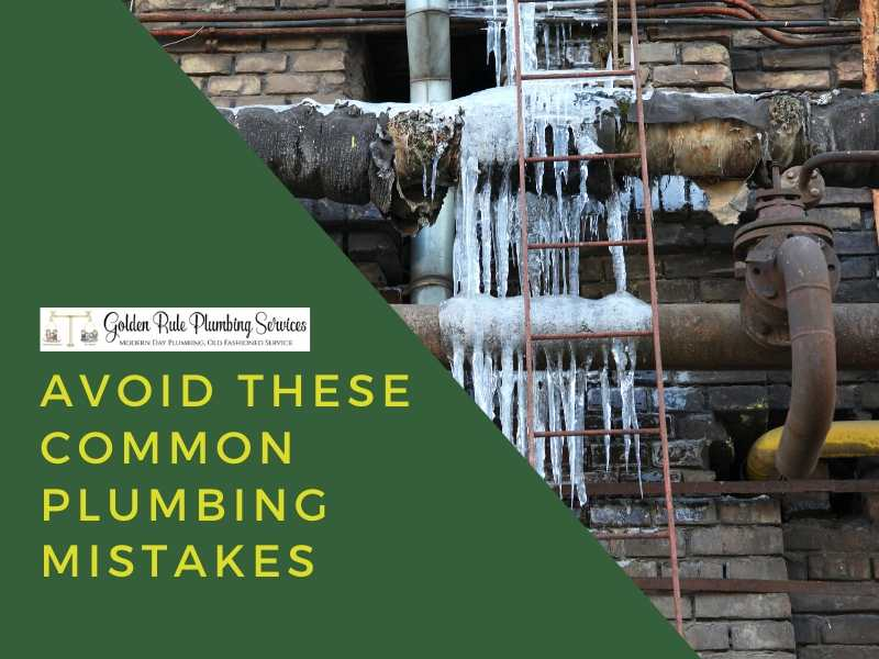 Avoid These Common Plumbing Mistakes